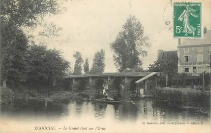 """CPA FRANCE 61 """" Ecouché, Le grand pont sur l'Orne""""."""