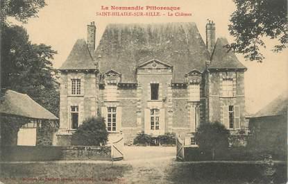 """CPA FRANCE 61 """" St Hilaire sur Risle, Le château""""."""