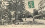 """Algerie CPA ALGERIE """"Alger, la Place de la République et rue de Constantine"""""""