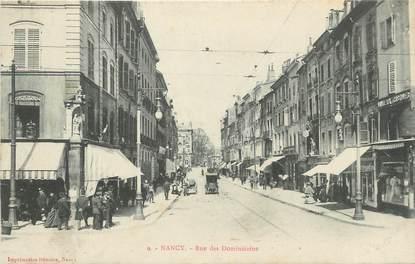 "CPA FRANCE 54 ""Nancy, Rue des Dominicains""."