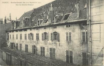 """CPA FRANCE 54 """"Nancy, Bombardement des 09 et 10 septembre 1914 rue du Général Drouot""""."""