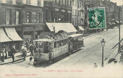 "CPA FRANCE 54 ""Nancy, Rue St Jean"". / TRAMWAY"
