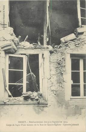 """CPA FRANCE 54 """"Nancy, Bombardement des 09 et 10 septembre 1914, Une maison rue des Quatre Eglises""""."""