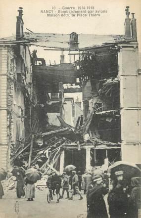 """CPA FRANCE 54 """"Nancy, Bombardement des 09 et 10 septembre 1914 une maison Place Thiers""""."""