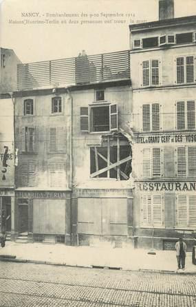"""CPA FRANCE 54 """"Nancy, Bombardement des 09 et 10 septembre 1914 Maison Hanrion Terlin""""."""