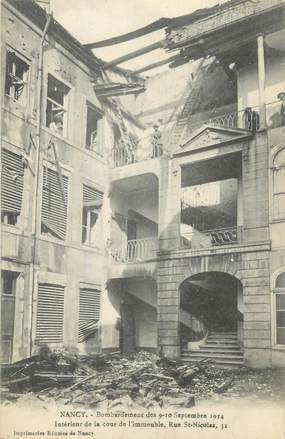 """CPA FRANCE 54 """"Nancy, Bombardement des 09 et 10 septembre 1914, Intérieur de la cour d'un immeuble rue St Nicolas'""""."""