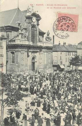 """CPA FRANCE 54 """"Nancy, Eglise St Sébastien et le marché aux légumes""""."""