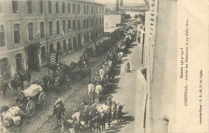"""CPA FRANCE 54 """" Luneville, Arrivée des Allemands le 23 août 1914""""."""