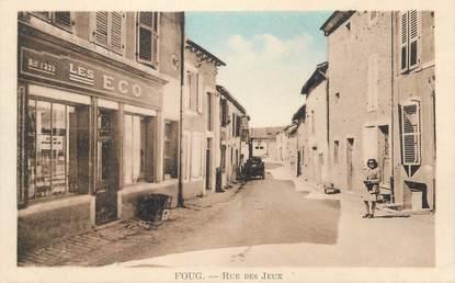 """CPA FRANCE 54 """" Foug, Rue des Jeux""""."""