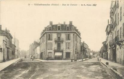 """CPA FRANCE 69 """" Villefranche, Rue de Tarare""""."""