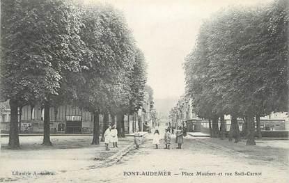 "CPA FRANCE 27 "" Pont Audemer, Place Maubert et rue Sadi Carnot""."
