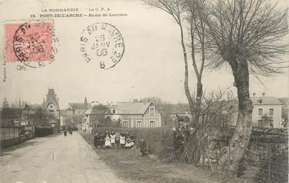 """CPA FRANCE 27 """" Pont de l'Arche, Route de Louviers""""."""
