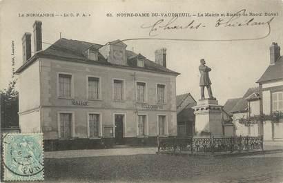 """CPA FRANCE 27 """"Notre Dame du Vaudreuil , La Mairie et la Statue de Raoul Duval""""."""