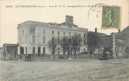 "CPA FRANCE 27 ""Neubourg, Les PTT inaugurées en 1912""."