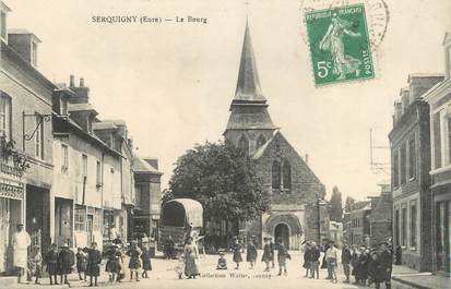 "CPA FRANCE 27 "" Serquigny, Le bourg""."