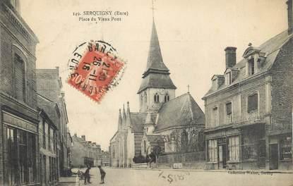 """CPA FRANCE 27 """" Serquigny, Place du Vieux Pont""""."""