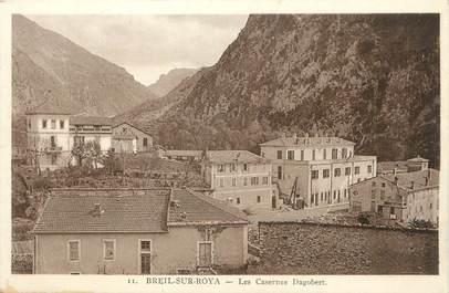 "CPA FRANCE 06 ' Breil sur Roya, Les casernes Dagobert""."