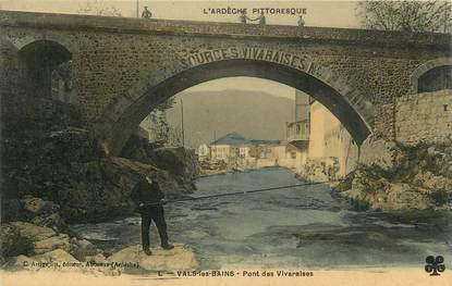 """CPA FRANCE 07 """"Vals les Bains, Le pont des Vivaraises""""."""