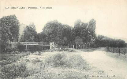 "CPA FRANCE 83 "" Brignoles, Passerelle Notre Dame""."