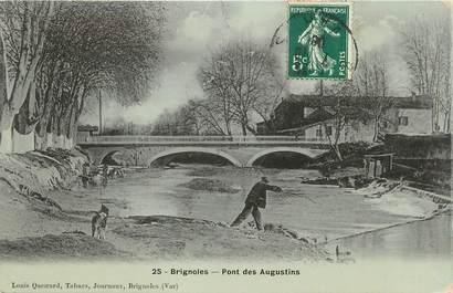 """CPA FRANCE 83 """" Brignoles, Pont des Augustins""""."""