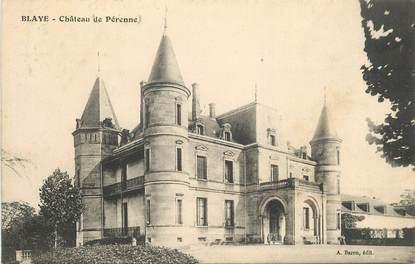 """CPA FRANCE 33 """"Blaye, chateau de Pérenne"""""""