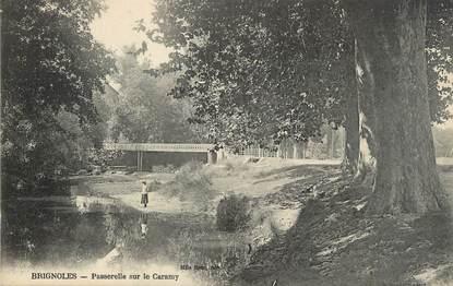 "CPA FRANCE 83 "" Brignoles, Passerelle sur le Caramy""."