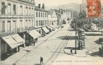 """CPA FRANCE 42 """" St Etienne, Place de Bellevue""""."""