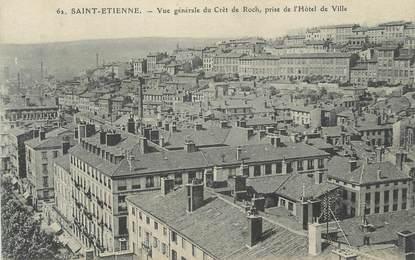 """CPA FRANCE 42 """" St Etienne, Vue générale du Crêt de Roch""""."""