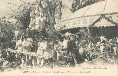 """CPA FRANCE 13 """"Aubagne, Le carnaval, Char du Comité des Fêtes""""."""