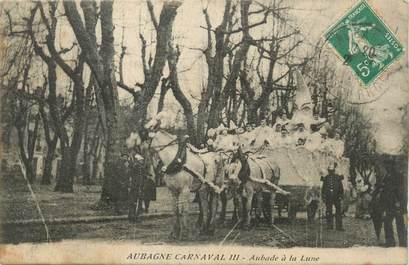 """CPA FRANCE 13 """"Aubagne, Le carnaval, Aubade à la lune""""."""