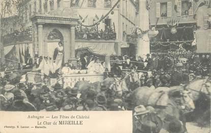 """CPA FRANCE 13 """"Aubagne, Les Fêtes de la Charité, Le char de Mireille""""."""