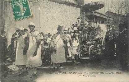 """CPA FRANCE 13 """"Aubagne, Le carnaval, Protection des animaux """"."""
