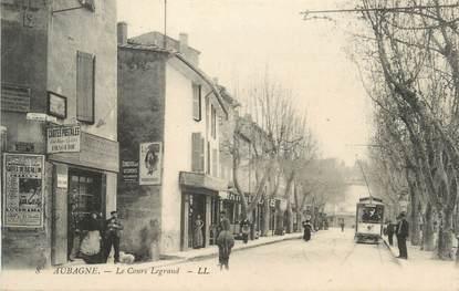 """CPA FRANCE 13 """"Aubagne, Le Cours Legrand""""."""