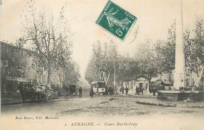 """CPA FRANCE 13 """"Aubagne, Cours Barthélémy""""."""