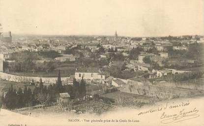 """CPA FRANCE 13 """"Salon, Vue générale prise de la Croix St Léon""""."""