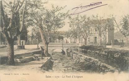 """CPA FRANCE 13 """"Salon, Le Pont d'Avignon""""."""