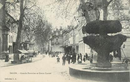 """CPA FRANCE 13 """"Salon, Grande fontaine et Cours Carnot""""."""