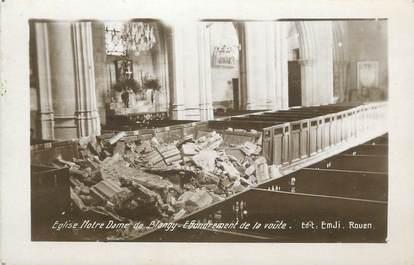 """CPA FRANCE 76 """"Blangy sur Bresle, Eglise Notre Dame de Blangy, effondrement de la voûte""""."""
