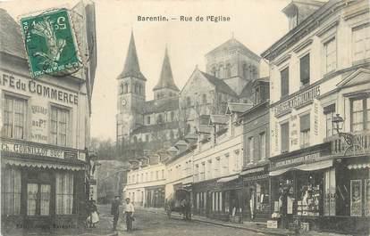 """CPA FRANCE 76 """"Barentin, Rue de l'église""""."""