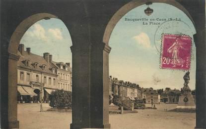 """CPA FRANCE 76 """"Bacqueville en Caux, La place""""."""