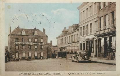 """CPA FRANCE 76 """"Bacqueville en Caux, Quartier de la Gendarmerie""""."""