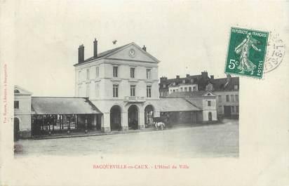 """CPA FRANCE 76 """"Bacqueville en Caux, L'Hôtel de Ville""""."""