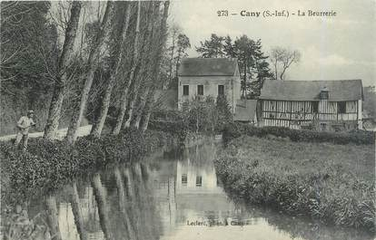 """CPA FRANCE 76 """"Cany, La Beurrerie""""."""