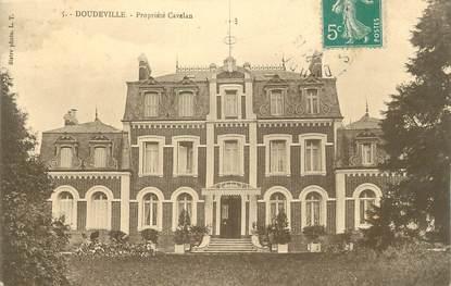 """CPA FRANCE 76 """" Doudeville, Propriété Cavelan""""."""