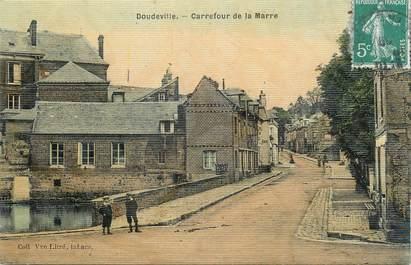 """CPA FRANCE 76 """" Doudeville, Carrefour de la Mare""""."""