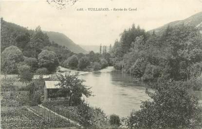 """CPA FRANCE 25 """" Vuillafans, Entrée du canal""""."""