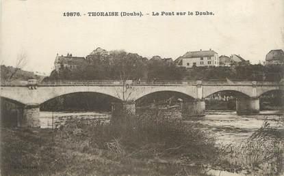 """CPA FRANCE 25 """"Thoraise, Le pont sur le Doubs""""."""