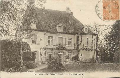 """CPA FRANCE 25 """"La Tour de Scay, Le château""""."""