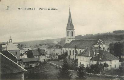 """CPA FRANCE 25 """"Russey, Partie Centrale""""."""