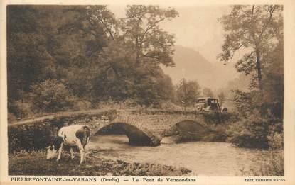 """CPA FRANCE 25 """" Pierrefontaine les Varans, Le pont de Vermondans""""."""